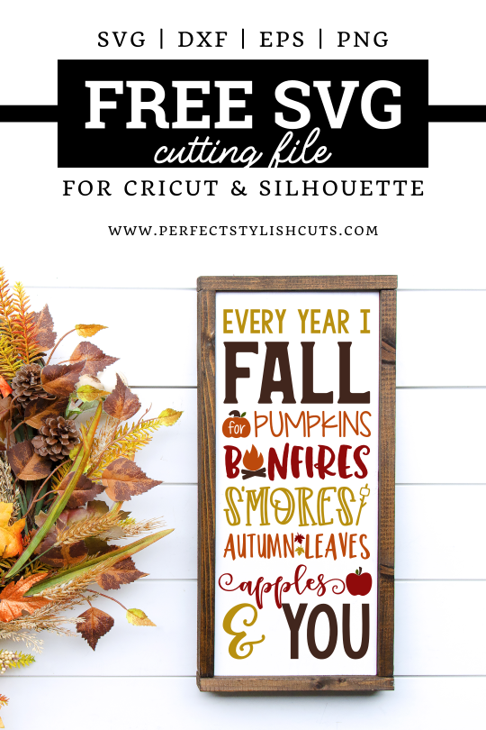 FREE Every Year I Fall For You SVG File quote for Cricut and Silhouette cutting machines. From PerfectStylishCuts.com