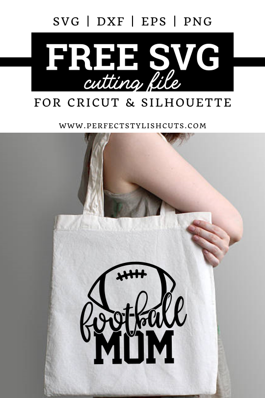 Download this FREE Football Mom SVG Cut File for Cricut and Silhouette Cutting Machines - www.PerfectStylishCuts.com