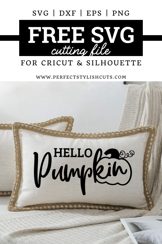 Download the Hello Pumpkin FREE SVG Cutting File for Cricut and Silhouette Cutting Machines - www.PerfectStylishCuts.com