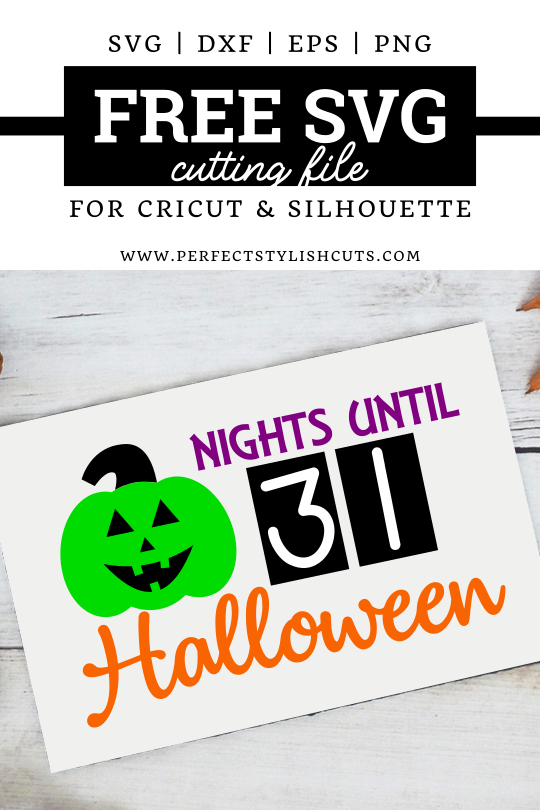 FREE Halloween Countdown SVG File for Cricut and Silhouette cutting machines from PerfectStylishCuts.com.