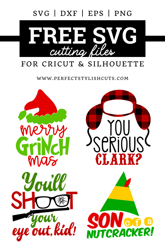 FREE Christmas Movie SVG Files for Cricut Projects and Silhouette Cameo Projects. From PerfectStylishCuts.com #christmasmoviesvg #freechristmassvg #freesvg #silhouettecameoprojects #cricutprojects #freecutfiles #merrygrinchmassvg #grinchsvg #youseriousclarksvg #youllshootyoureyeoutkidsvg #sonofanutcrackersvg #griswoldsvg #achristmasstorysvg