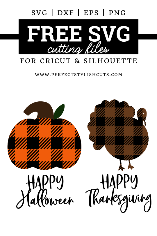 FREE Happy Halloween SVG and Happy Thanksgiving SVG Files for Cricut and Silhouette cutting machines. From PerfectStylishCuts.com