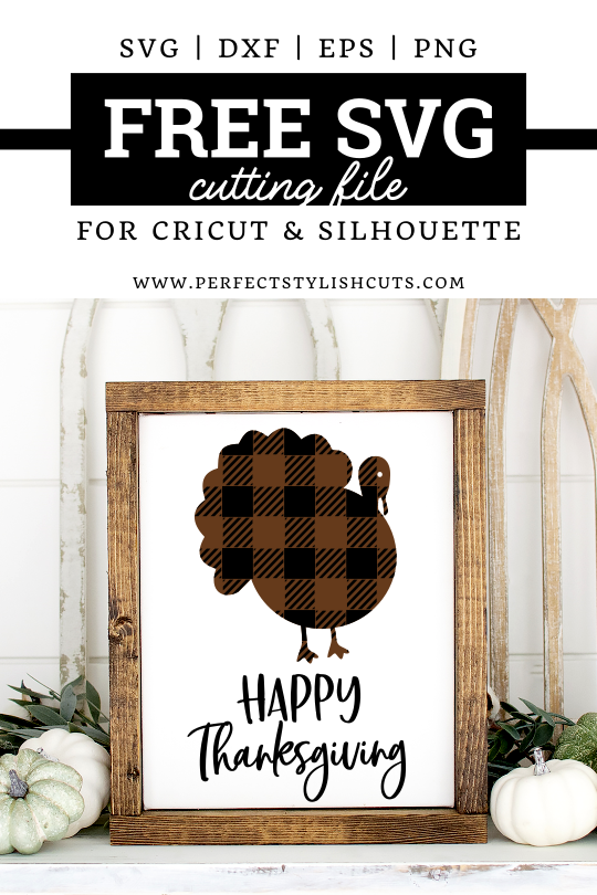 FREE Happy Thanksgiving Plaid Turkey SVG file for Cricut and Silhouette cutting machines. From PerfectStylishCuts.com