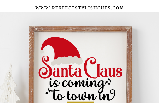 FREE Santa Claus Is Coming To Town Christmas Countdown SVG File