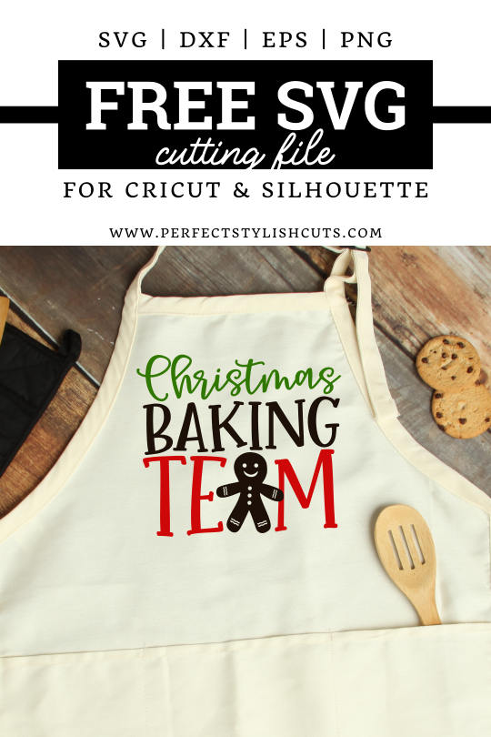 FREE Christmas Baking Team SVG File for Cricut projects and Silhouette Cameo projects from PerfectStylishCuts.com.