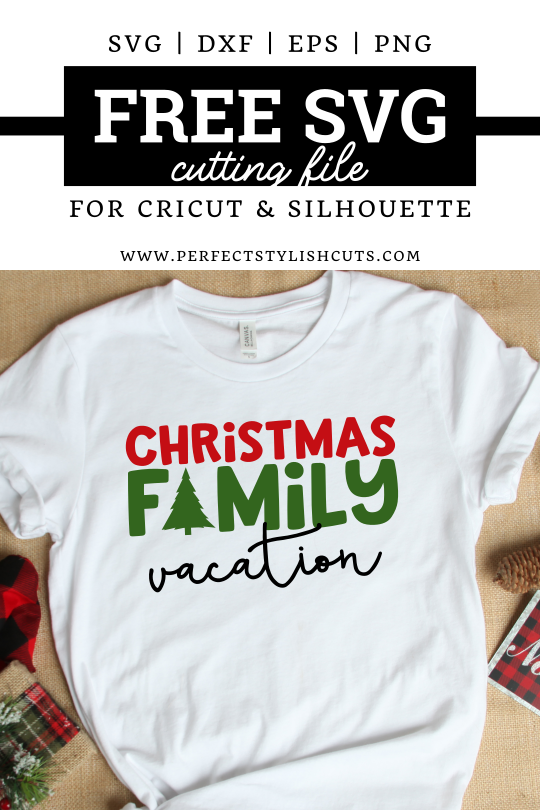 FREE Christmas Family Vacation SVG File for Cricut projects and Silhouette Cameo projects from PerfectStylishCuts.com. Perfect for Christmas family vacation shirts.