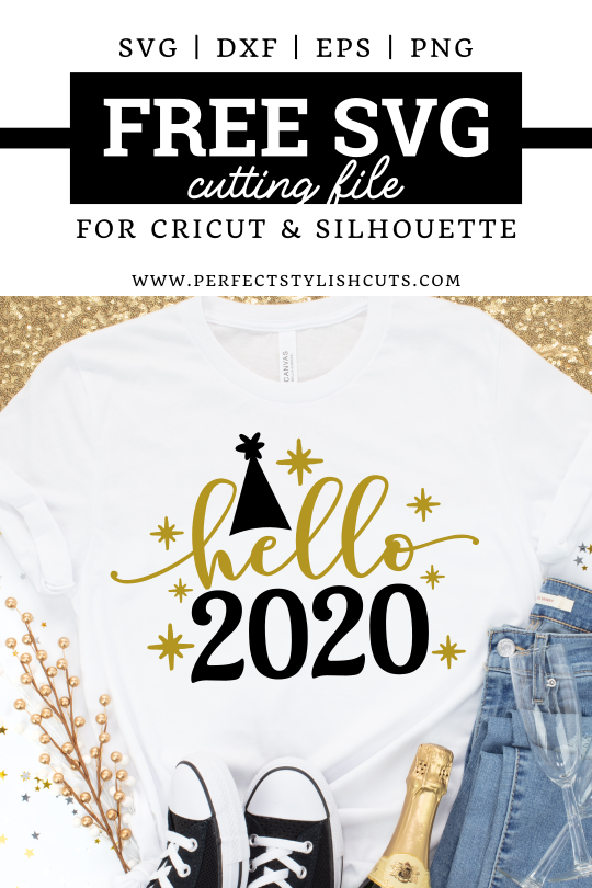 FREE Hello 2020 SVG File for Cricut projects and Silhouette Cameo projects from PerfectStylishCuts.com. Perfect for a New Years eve shirt or gift.