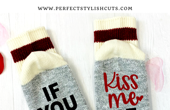 FREE If You Love Me Kiss Me And Be Mine Socks SVG File
