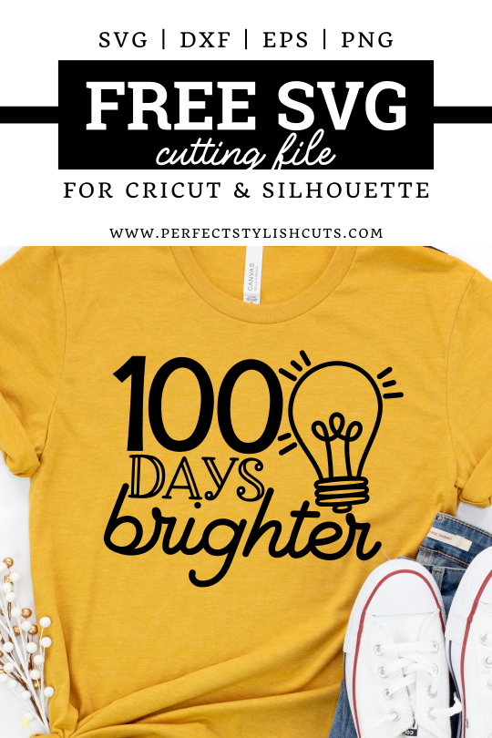 FREE 100 Days Brighter SVG File