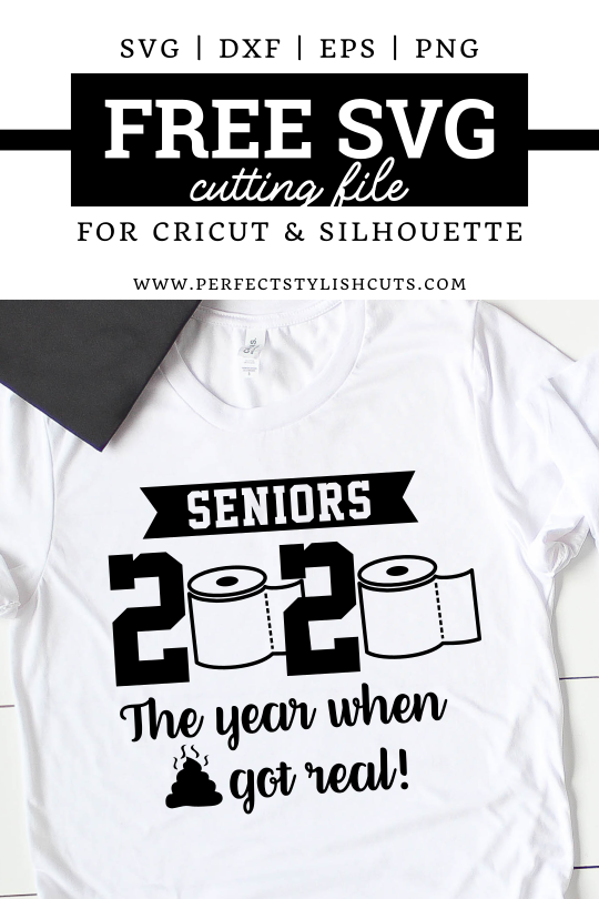Free Seniors 2020 Svg File Perfectstylishcuts Free Svg Cut Files For Cricut And Silhouette Cutting Machines