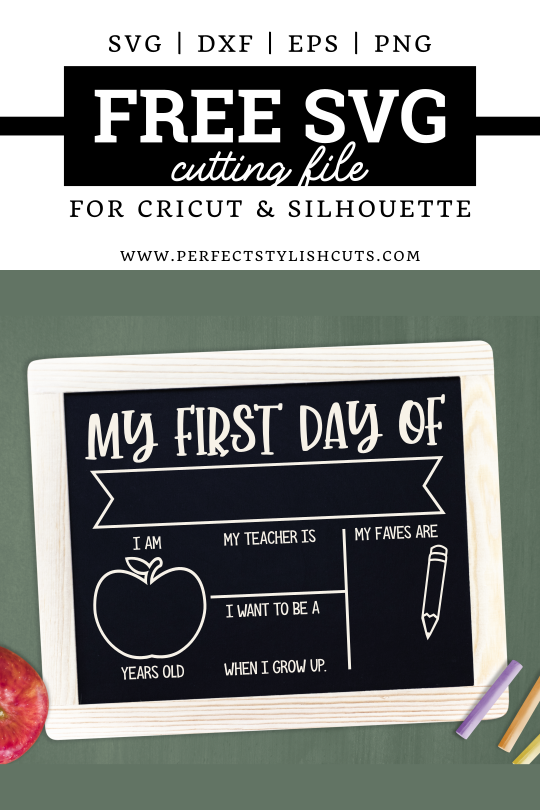 Download this First Day Of School Chalkboard Sign FREE SVG file to create beautiful DIY first day of school chalkboard sign with your Cricut and Silhouette Cameo cutting machines.
