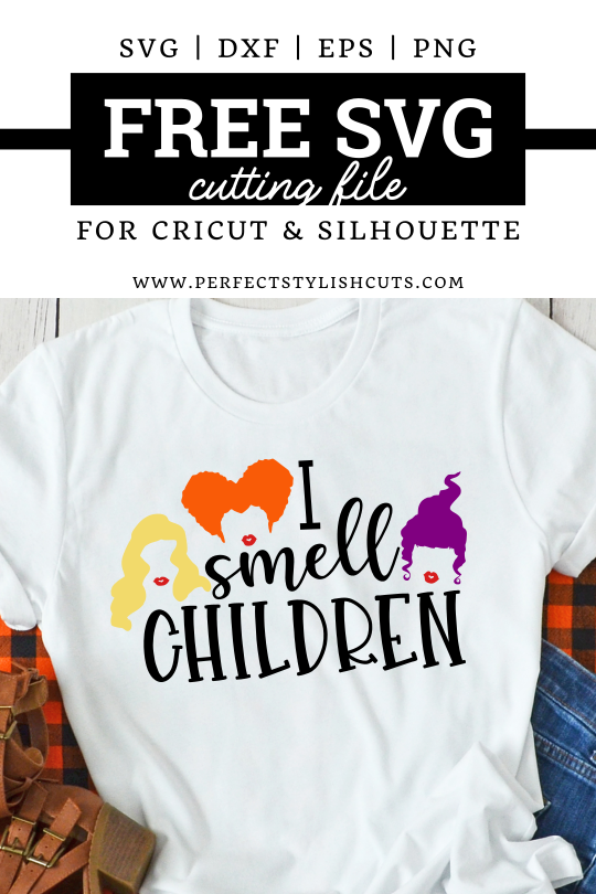 Download this FREE I Smell Children SVG File for Cricut and Silhouette Cameo Projects for Halloween crafts. - Free Hocus Pocus Movie SVG  #freehalloweensvg #freehocuspocussvg #hocuspocussvgfiles #sandersonsisterssvg #freeismellchildrensvg