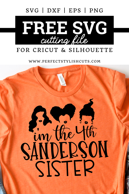 Download this FREE I'm The 4th Sanderson Sister SVG File for Cricut and Silhouette Cameo Projects for Halloween crafts. FREE Hocus Pocus SVG files. Free Fourth Sanderson Sister SVG  #freehalloweensvg #freehocuspocussvg #hocuspocussvgfiles #sandersonsisterssvg #freeimthe4thsandersonsistersvg #freeimthefourthsandersonsistersvg